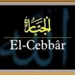 EL-CEBBAR; zikri ve faydaları