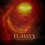 EL-HAYY esmasının zikri ve faydaları
