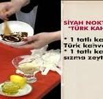 Siyah noktalar İçin Türk kahvesi(Pervin Bulgak)