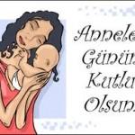 Anneler; Anneler gününüz Kutlu olsun(Çocuklarımız ne diyorlar)