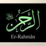 Rahman ism-i şerifini üzerinde taşıyan her türlü belalardan korunur