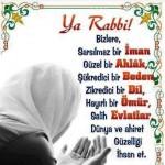 Ya Rabbi! Bizlere Sarsılmaz bir iman,güzel bir Ahlak......İhsan et