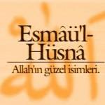 En güzel isimler  Allah'ındır,O'na onlarla dua edin