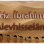 Hz. İbrahim'in (a.s.) sofrası