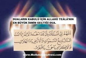 Duaların kabulü için Allah'ın en büyük ismi geçen dua
