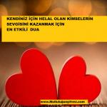 Sevgisini kazanmak istediğiniz kişi için  okunacak en etkili DUA