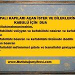 Kapalı kapıları açan istek duası(Kur'an-ı Kerimde geçen ayetler)