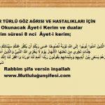 Göz ağrısı ve göz hastalıkları için okunacak Âyet-i Kerim ve dua