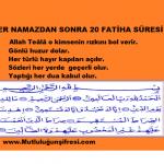 Her namazdan sonra 20 Fatiha süresi ile kazanacaklarımız