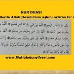 Nur Duası(Gönüllerde Allah Resülü'nün aşkını artıran bir duadır.)