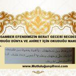 Peygamber Efendimizin Berat Gecesi Secdede Okuduğu