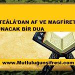 Allah'tan af ve mağfiret isteme Duası