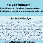 Salat-ı Münciye (Her türlü sıkıntıdan kurtarıcı) Her türlü hayırlı dilek