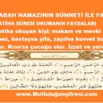 Her gün sabah namazının farzı ile sünneti arası 41 Fatiha süresi ve Faydaları