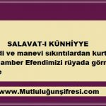 Salavat-ı Künhiyye (Peygamber Efendimizin Şefaati-maddi ve manevi sıkıntılardan kurtulma)