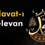 SALAT-I MELEVÂN (Maneviyat erlerinin devam ettiği Salavat)