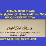 Ashâb-ı Kehf İsimleri ve duasının faydaları(Rızık genişliği-her türlü korku-Ümmi Sıbyan-Şifa)